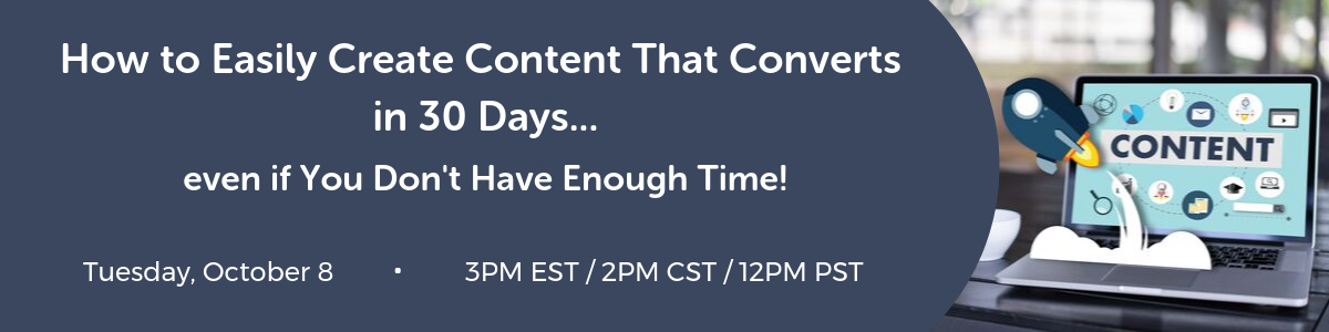 How To Easily Create Content That Converts In 30 Days